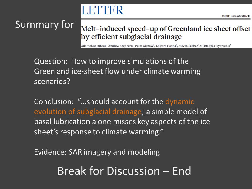 Summary for Question: How to improve simulations of the Greenland ice-sheet flow under climate warming scenarios? Conclusion: …should account for the