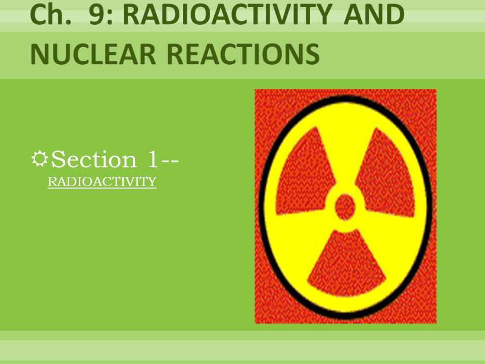 Section 1-- RADIOACTIVITY