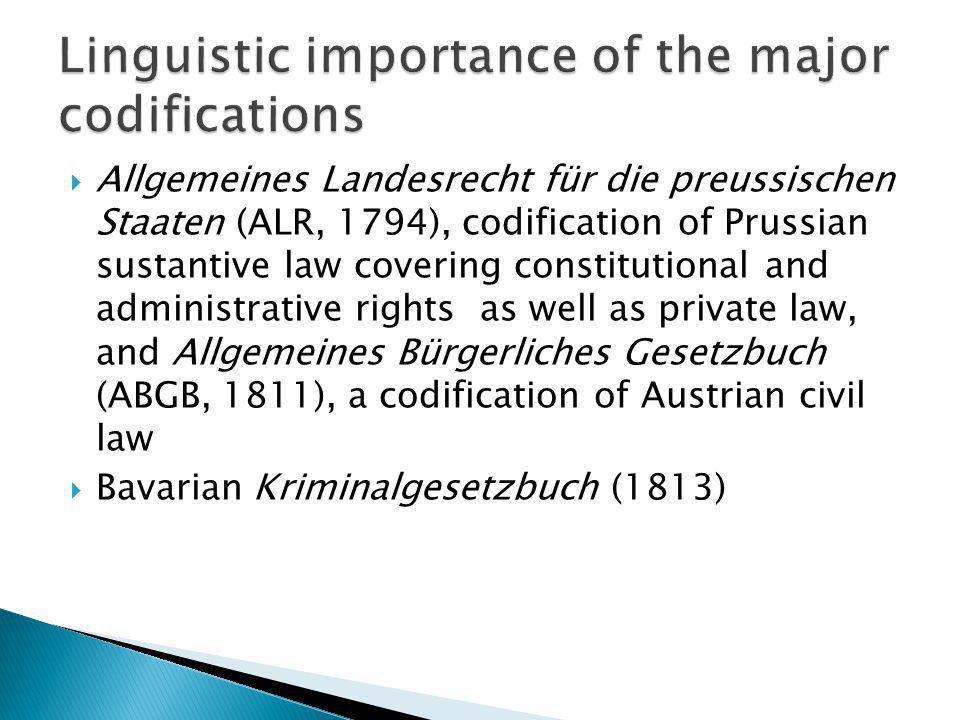Allgemeines Landesrecht für die preussischen Staaten (ALR, 1794), codification of Prussian sustantive law covering constitutional and administrative r