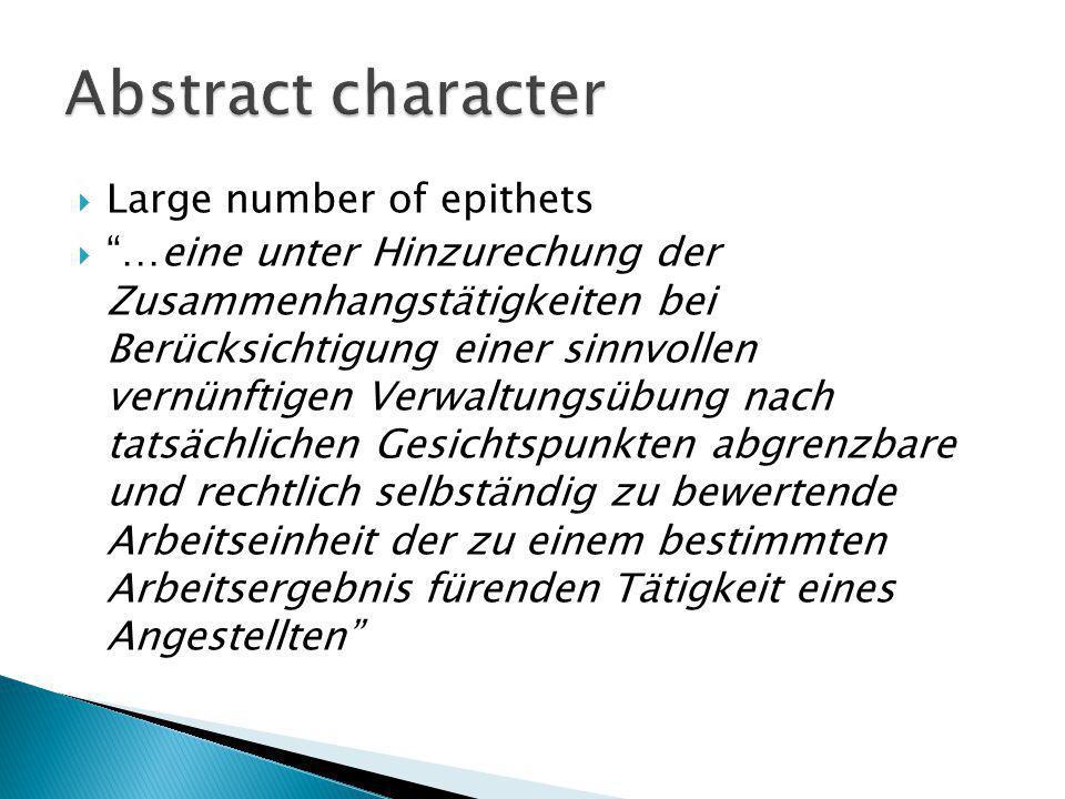 Large number of epithets …eine unter Hinzurechung der Zusammenhangstätigkeiten bei Berücksichtigung einer sinnvollen vernünftigen Verwaltungsübung nac