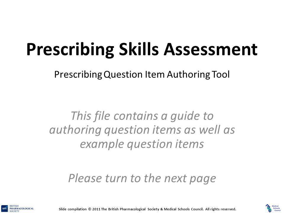 Prescribing Skills Assessment – Prescribing Question Item Authoring Tool Prescribing Skills Assessment Prescribing Question Item Authoring Tool This f