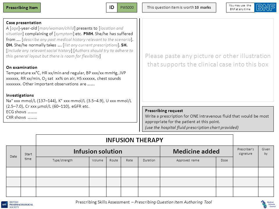 Prescribing Skills Assessment – Prescribing Question Item Authoring Tool Case presentation A [age]-year-old [man/woman/child] presents to [location an