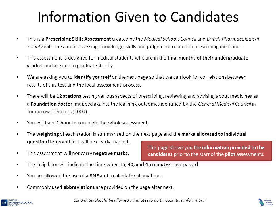 Prescribing Skills Assessment – Prescribing Question Item Authoring Tool Information Given to Candidates This is a Prescribing Skills Assessment creat