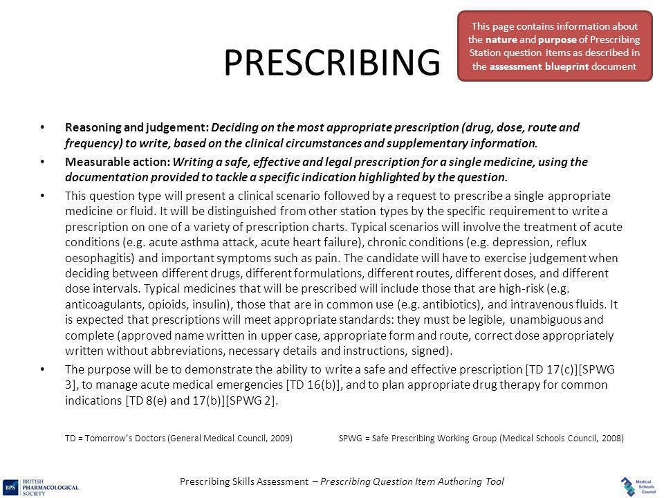 Prescribing Skills Assessment – Prescribing Question Item Authoring Tool PRESCRIBING Reasoning and judgement: Deciding on the most appropriate prescri