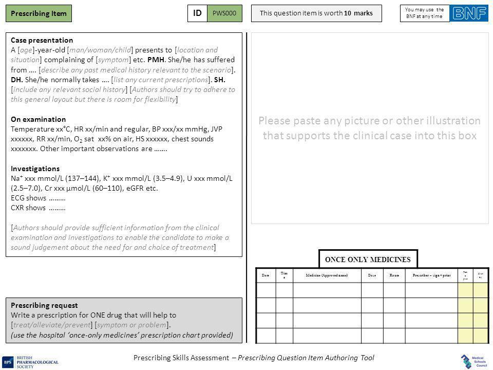 Prescribing Skills Assessment – Prescribing Question Item Authoring Tool Prescribing Item Case presentation A [age]-year-old [man/woman/child] present