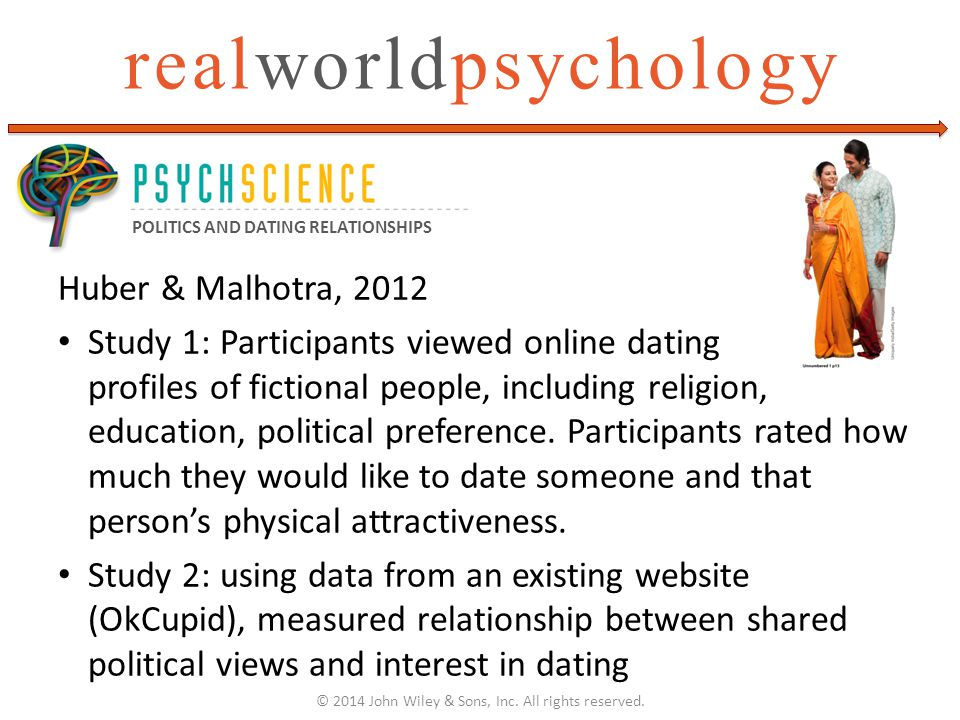 realworldpsychology Huber & Malhotra, 2012 Study 1: Participants viewed online dating profiles of fictional people, including religion, education, pol