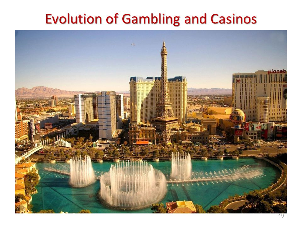 Introduction to Hospitality, 6e and Introduction to Hospitality Management, 4e - Walker © 2013 by Pearson Higher Education, Inc Upper Saddle River, New Jersey 07458 All Rights Reserved Evolution of Gambling and Casinos 19