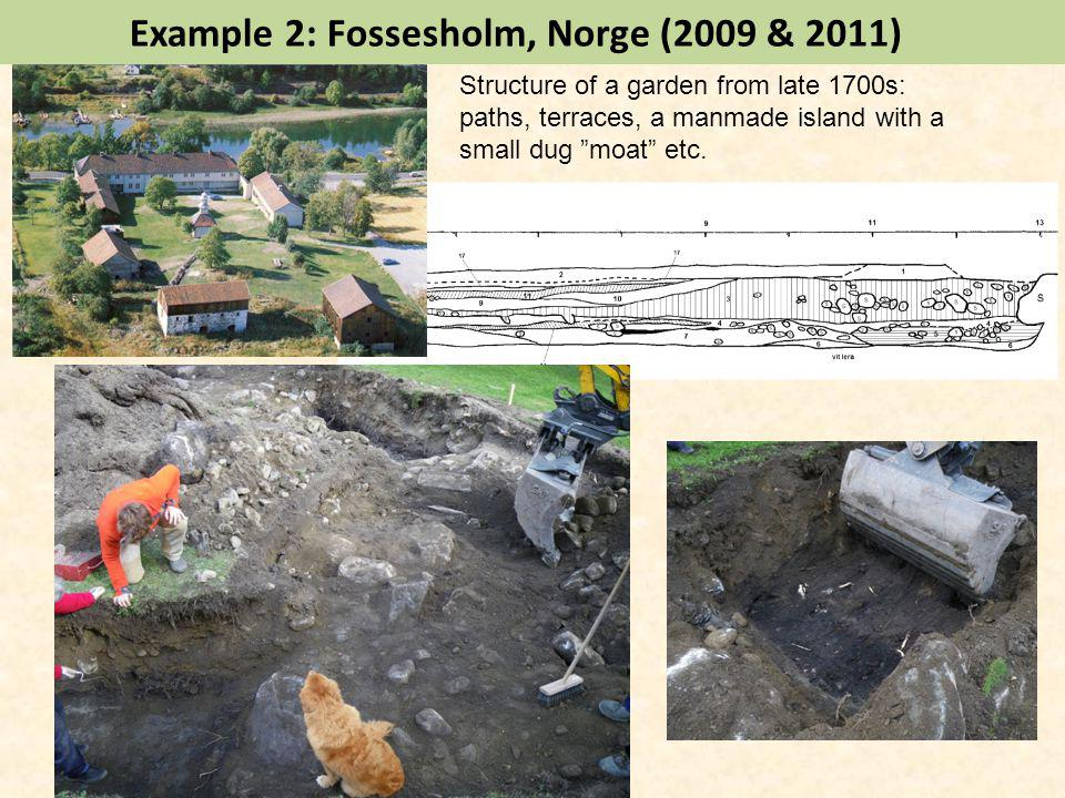 Example 2: Fossesholm, Norge (2009 & 2011) Structure of a garden from late 1700s: paths, terraces, a manmade island with a small dug moat etc.
