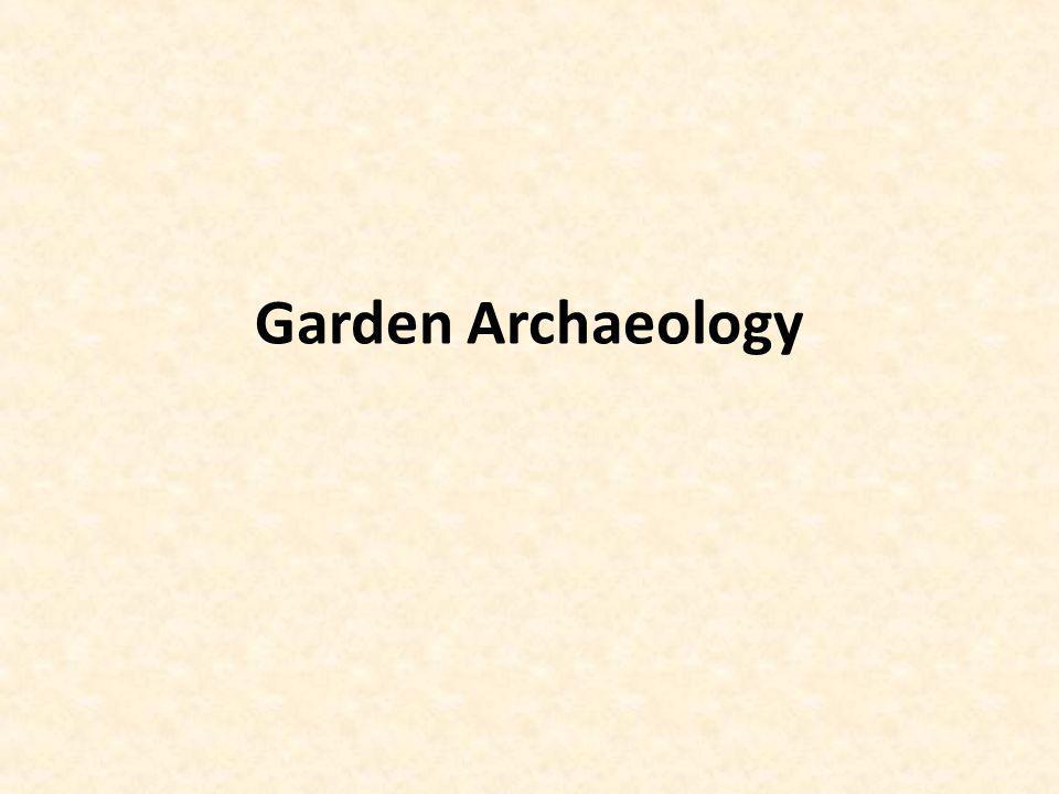 Garden Archaeology