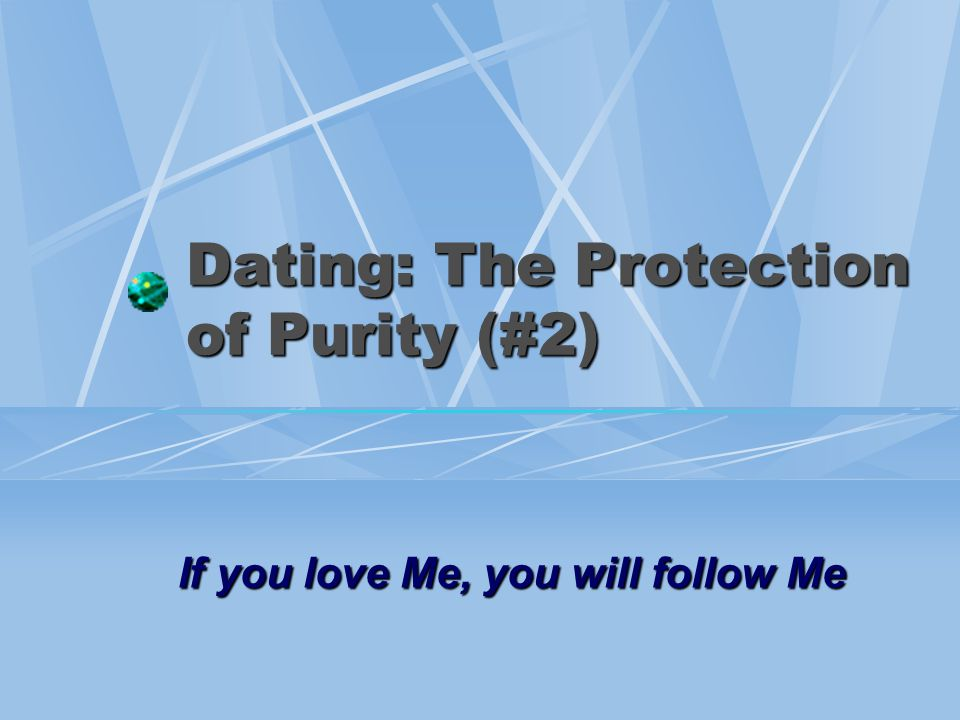 12 The Protection of Purity Protect your influence, 1 Cor.