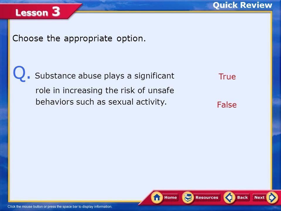 Lesson 3 A.False.