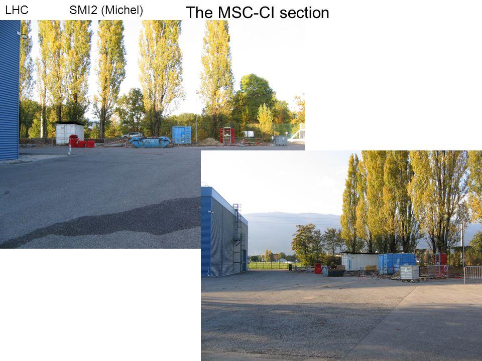 The MSC-CI section LHC SMI2 (Michel)