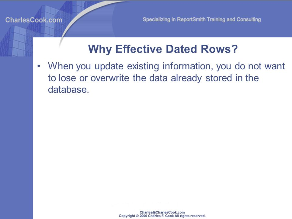 When you update existing information, you do not want to lose or overwrite the data already stored in the database.