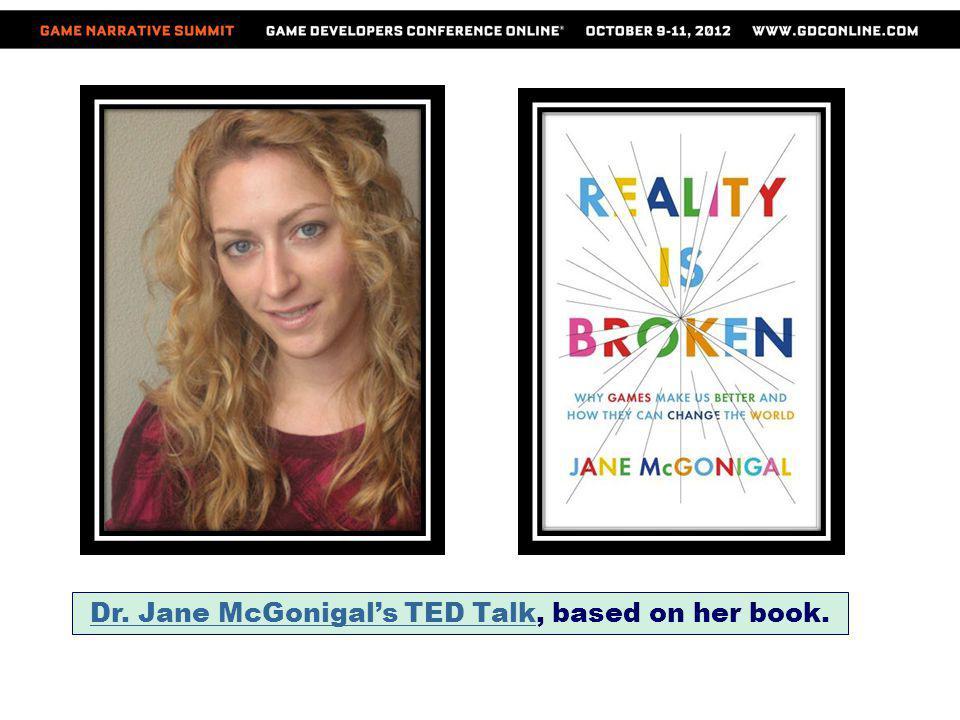 Dr. Jane McGonigals TED TalkDr. Jane McGonigals TED Talk, based on her book.