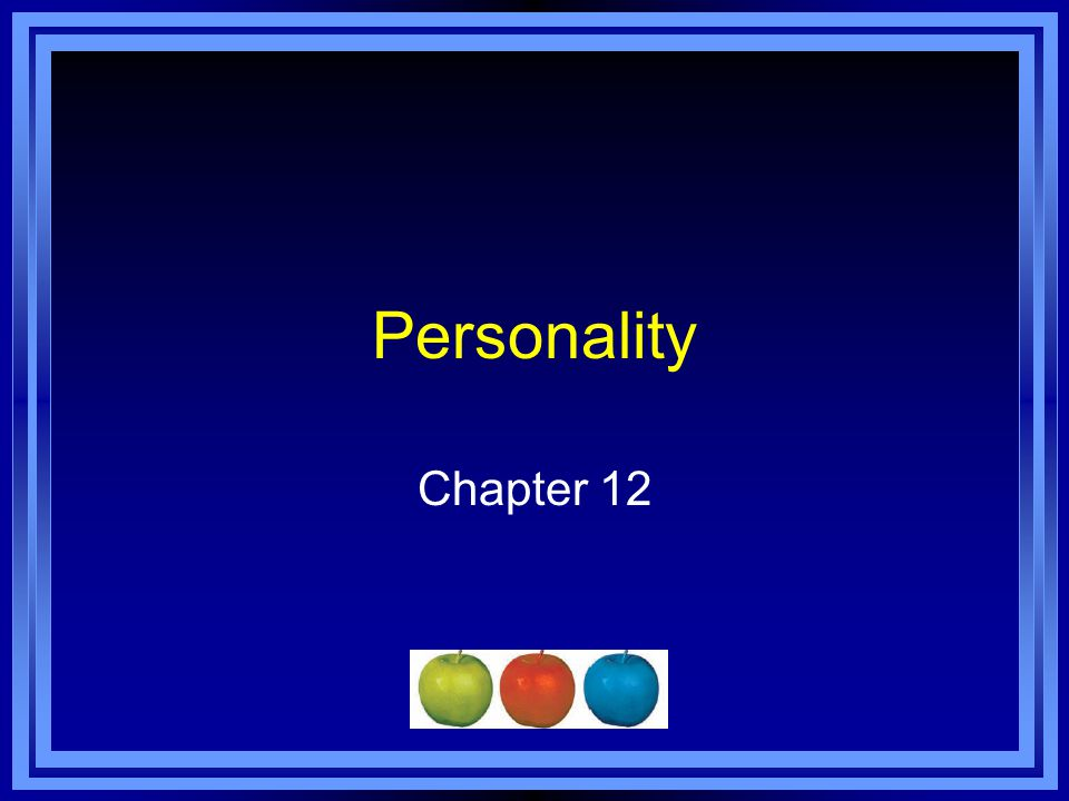Chapter 12 Learning Objective Menu LO 12.1 Personality LO 12.2 Freuds view of the divisions of the conscious mind LO 12.3 Freuds three parts of the personality LO 12.4 Freuds stages of personality development LO 12.5 Jung, Adler, Horney, and Eriksons modifications LO 12.6 Modern psychoanaltyic theory LO 12.7 How behaviorists explain personality LO 12.8 How humanists explain personality LO 12.9 Rogers view of self LO 12.10 Trait perspective LO 12.11 How trait theorists view personality LO 12.12 Biology and hereditys role in personality LO 12.13 Hofstedes dimensions of cultural personality LO 12.14 Using interviews to measure personality LO 12.15 Using projective tests to measure personality LO 12.16 Using behavioral assessments to measure personalityLO 12.16 Using behavioral assessments to measure personality LO 12.17 Using personality inventories to measure personality LO 12.18 Personality tests on the Internet