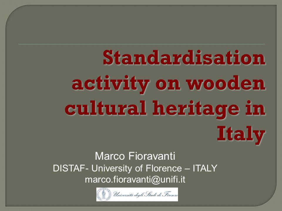 Marco Fioravanti DISTAF- University of Florence – ITALY marco.fioravanti@unifi.it
