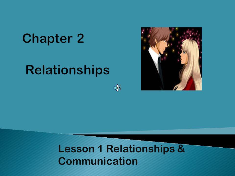 Lesson 1 Relationships & Communication