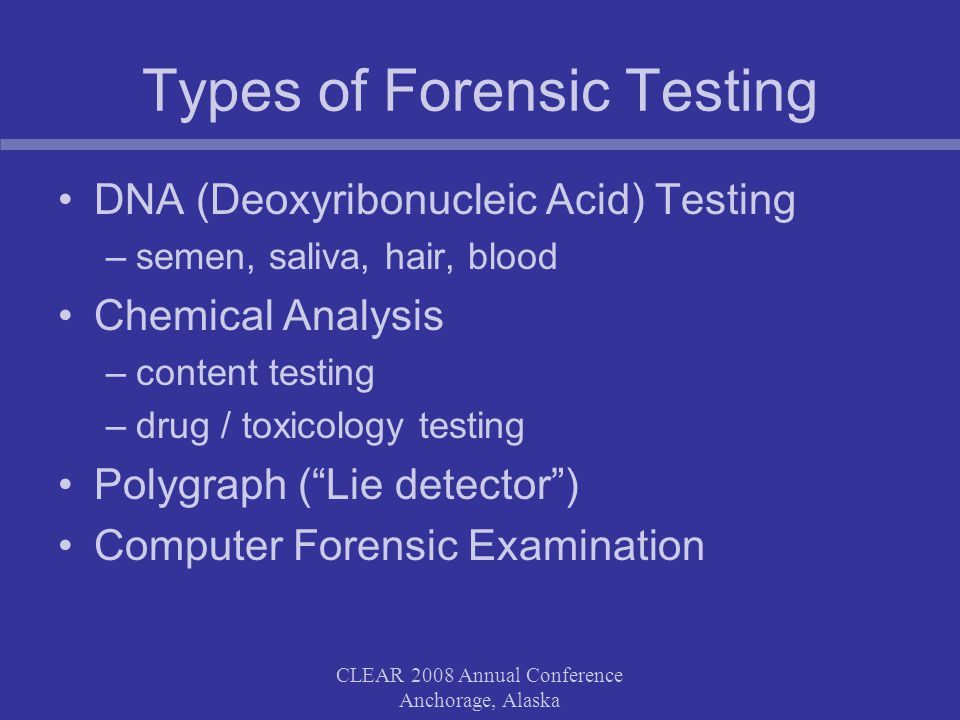 CLEAR 2008 Annual Conference Anchorage, Alaska Case Example DNA Interesting Facts: DNA testing of three sources was required –Victim for reference, panties, and envelope Cost of testing - almost $10,000 Time to get results - 7 weeks Estimated savings from avoiding contested hearing $50,000-$75,000 Dont forget – there was far from a guaranteed outcome in a contested hearing without the DNA