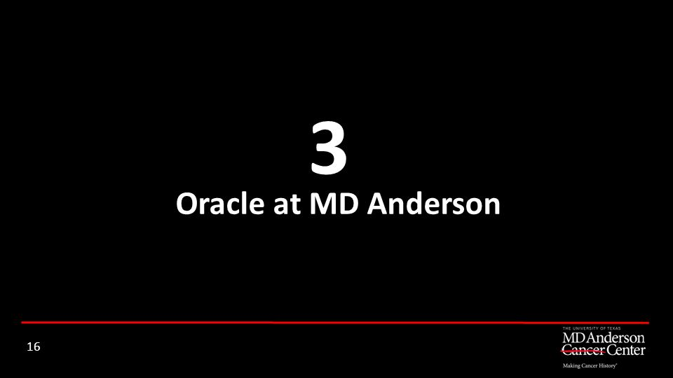 Oracle at MD Anderson 3 16