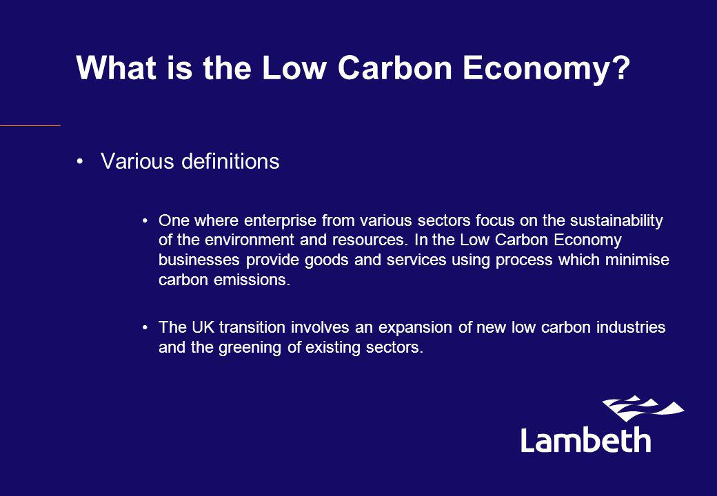 What is the Low Carbon Economy.