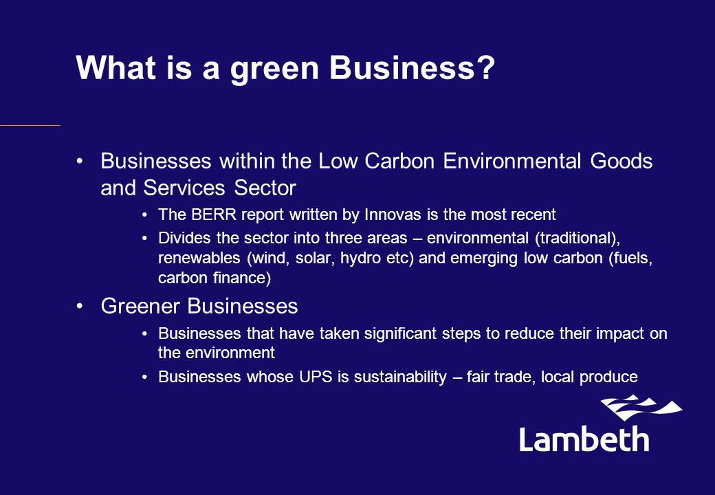 Lambeth Council – Low Carbon Economy Low Carbon Economy Partnership Group The aim is to facilitate partnership working.