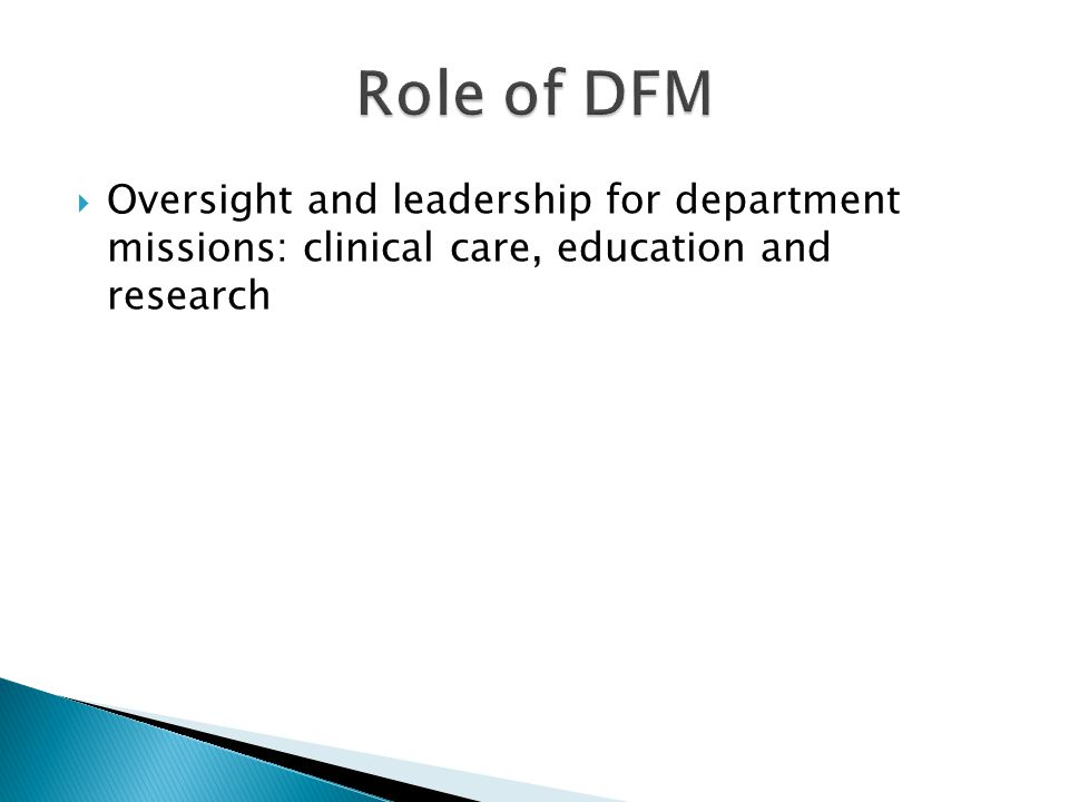 Oversight and leadership for department missions: clinical care, education and research