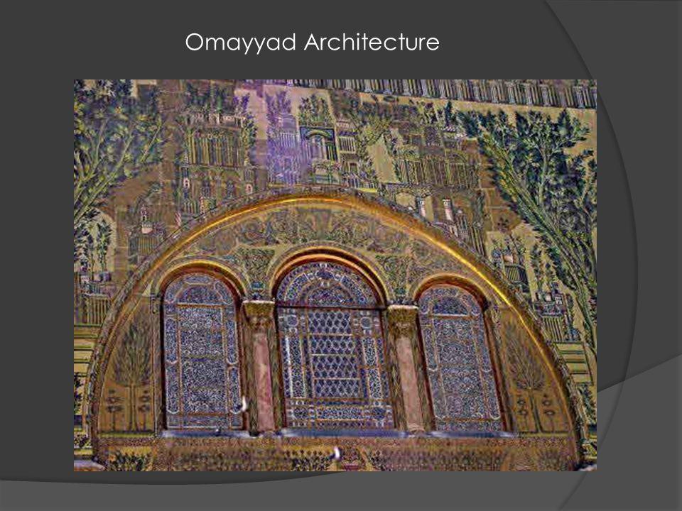 Omayyad Architecture