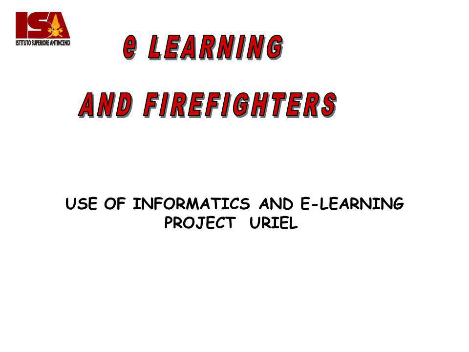 USE OF INFORMATICS AND E-LEARNING PROJECT URIEL