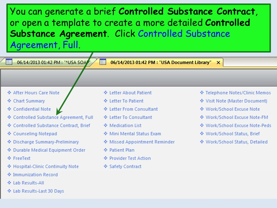 You can generate a brief Controlled Substance Contract, or open a template to create a more detailed Controlled Substance Agreement. Click Controlled