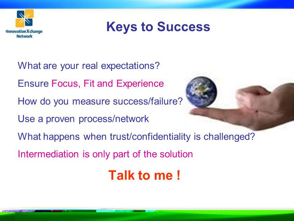 Keys to Success What are your real expectations.