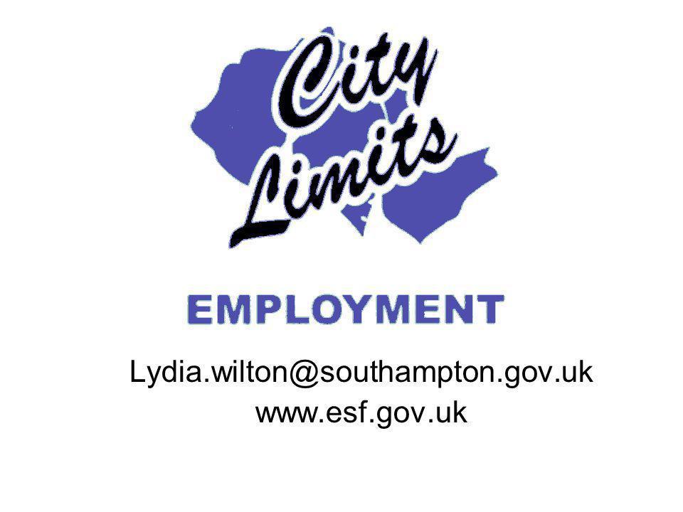 Lydia.wilton@southampton.gov.uk www.esf.gov.uk