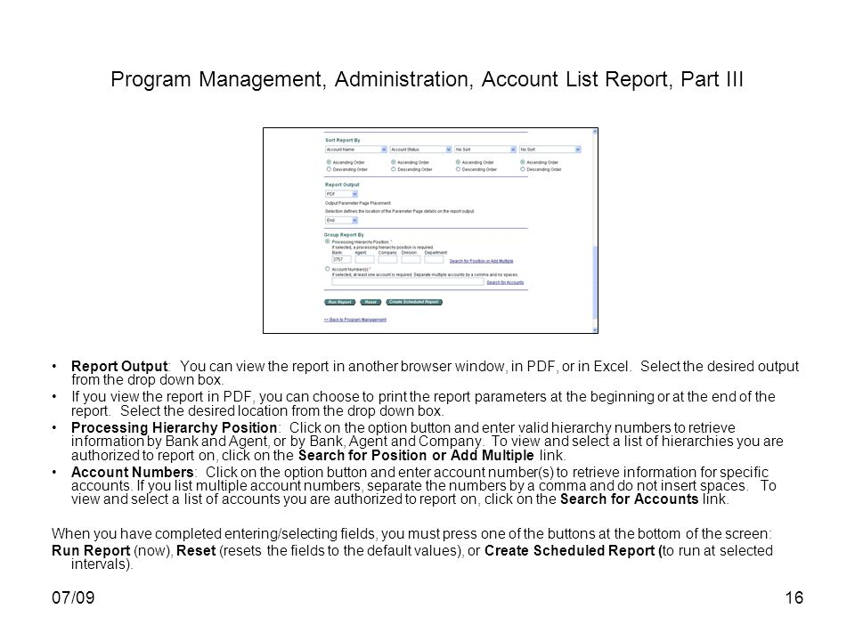 07/0916 Program Management, Administration, Account List Report, Part III Report Output: You can view the report in another browser window, in PDF, or