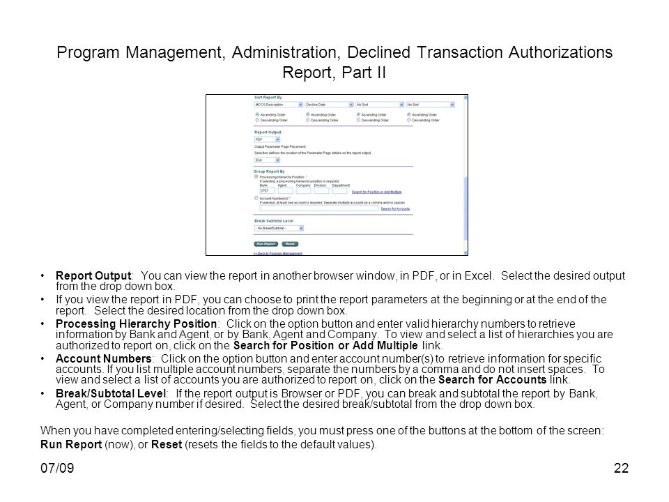 07/0922 Program Management, Administration, Declined Transaction Authorizations Report, Part II Report Output: You can view the report in another brow