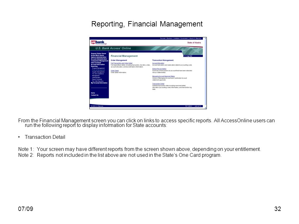 07/0932 Reporting, Financial Management From the Financial Management screen you can click on links to access specific reports.
