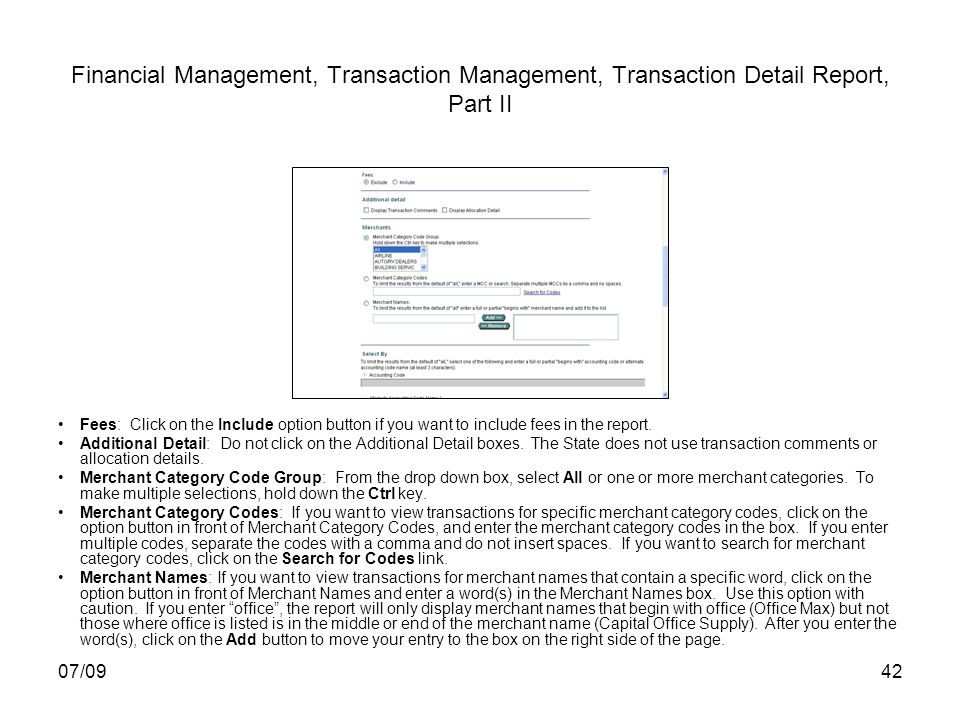 07/0942 Financial Management, Transaction Management, Transaction Detail Report, Part II Fees: Click on the Include option button if you want to inclu