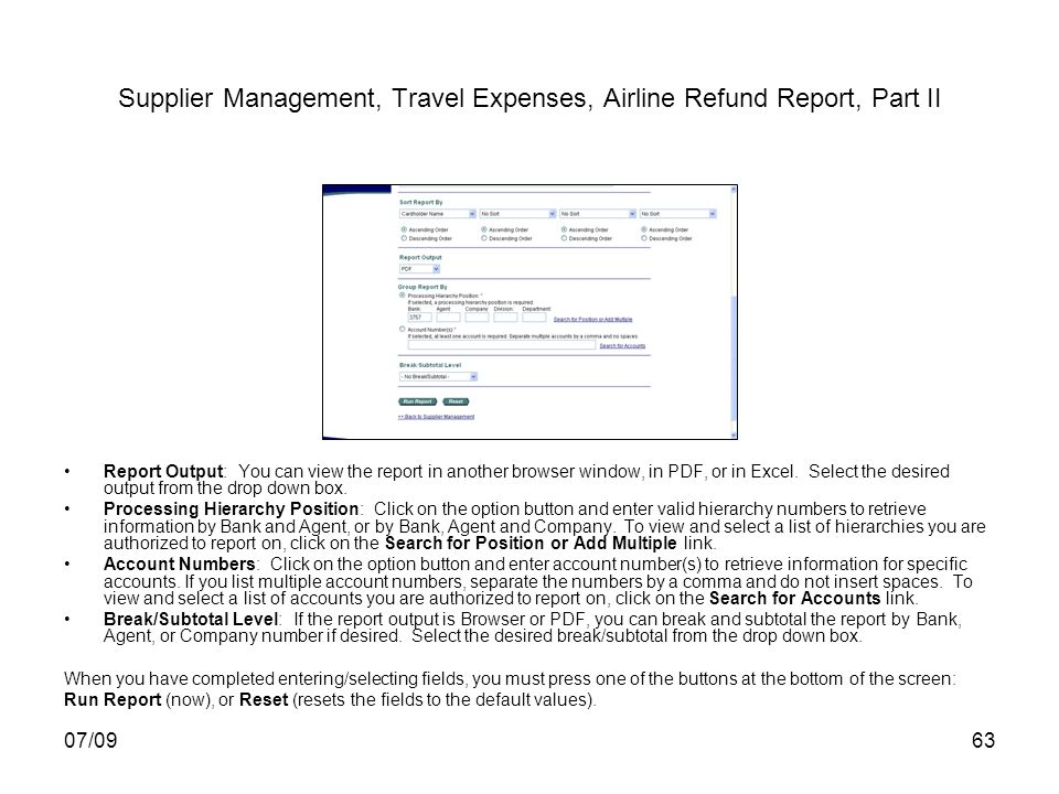 07/0963 Supplier Management, Travel Expenses, Airline Refund Report, Part II Report Output: You can view the report in another browser window, in PDF, or in Excel.