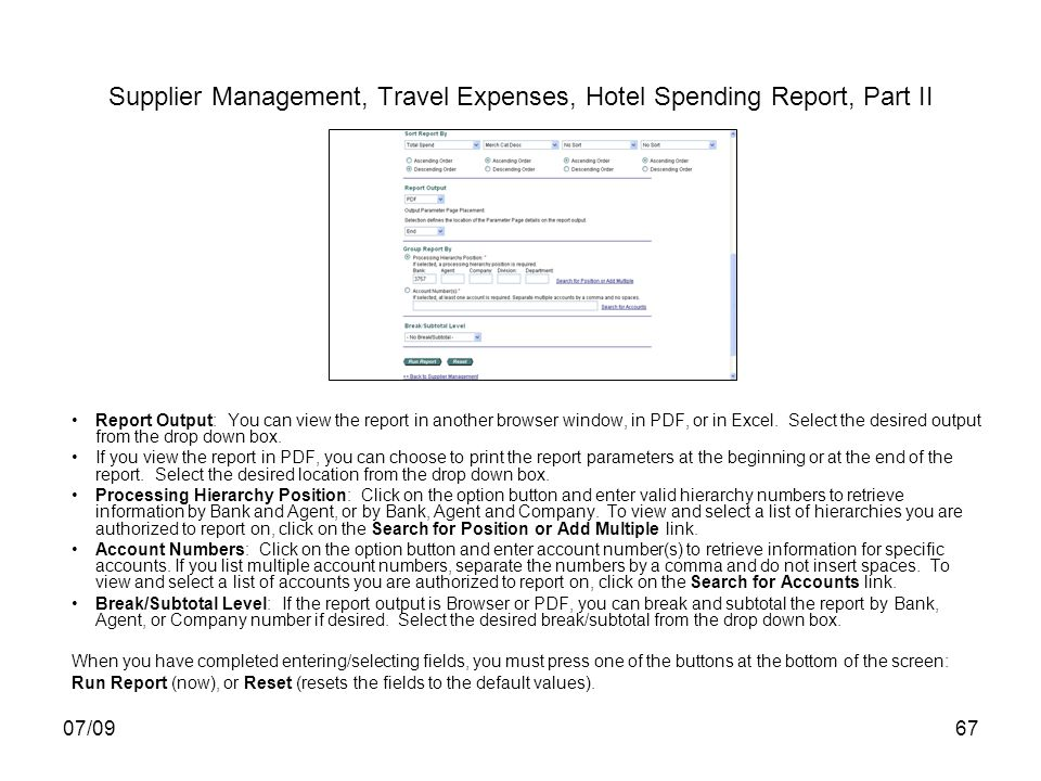 07/0967 Supplier Management, Travel Expenses, Hotel Spending Report, Part II Report Output: You can view the report in another browser window, in PDF, or in Excel.