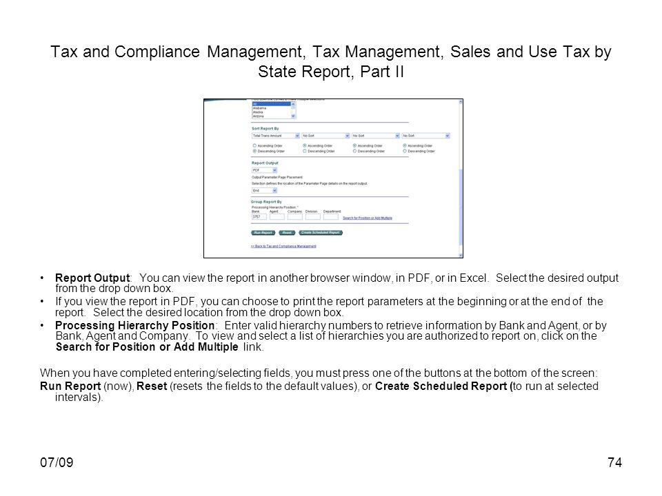 07/0974 Tax and Compliance Management, Tax Management, Sales and Use Tax by State Report, Part II Report Output: You can view the report in another br