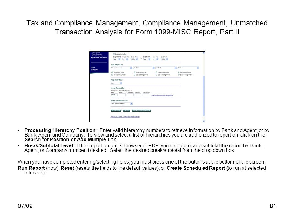 07/0981 Tax and Compliance Management, Compliance Management, Unmatched Transaction Analysis for Form 1099-MISC Report, Part II Processing Hierarchy P