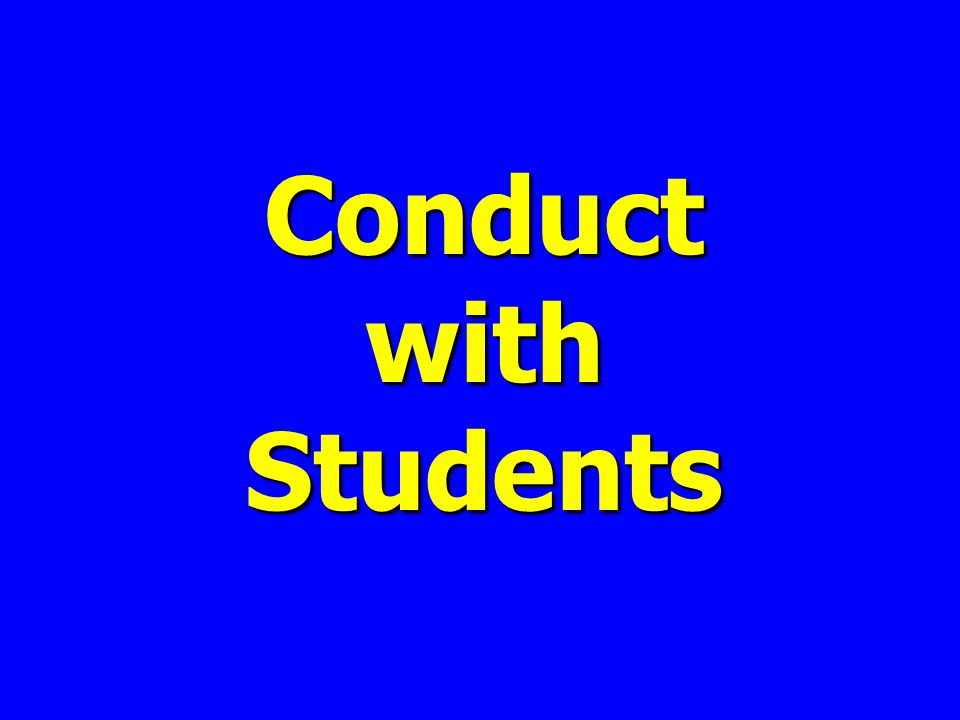 Conduct with Students