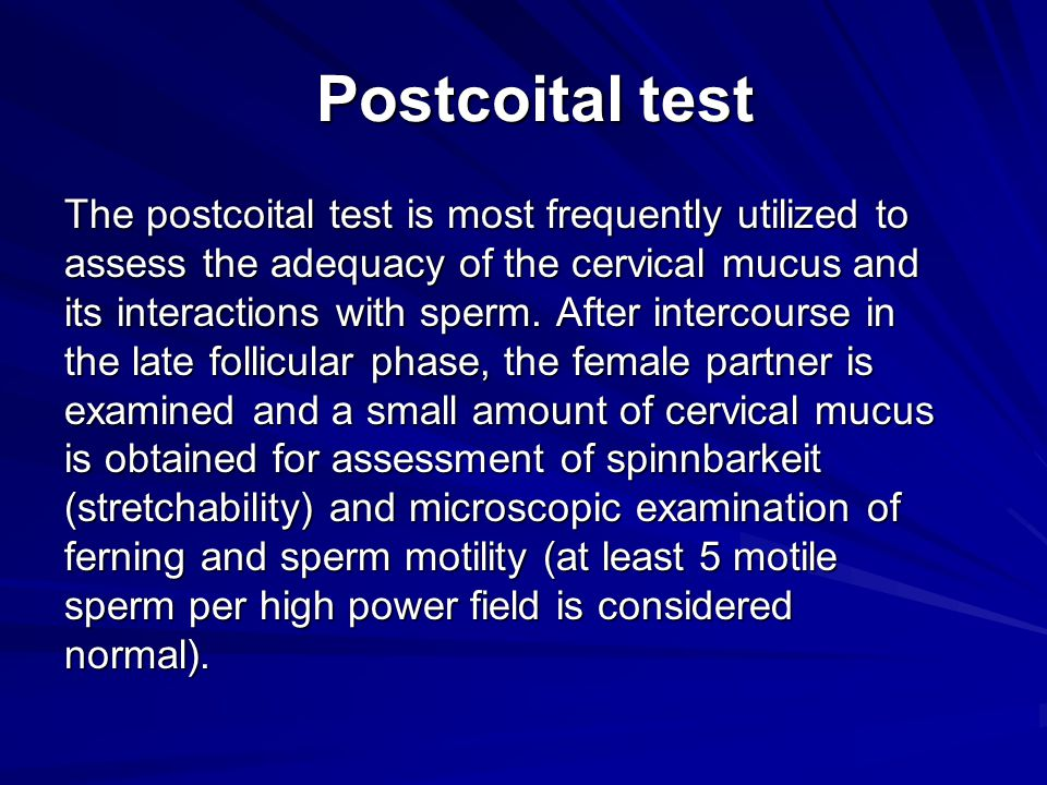 Hostile Cervical Mucus of The Cervical Mucus And