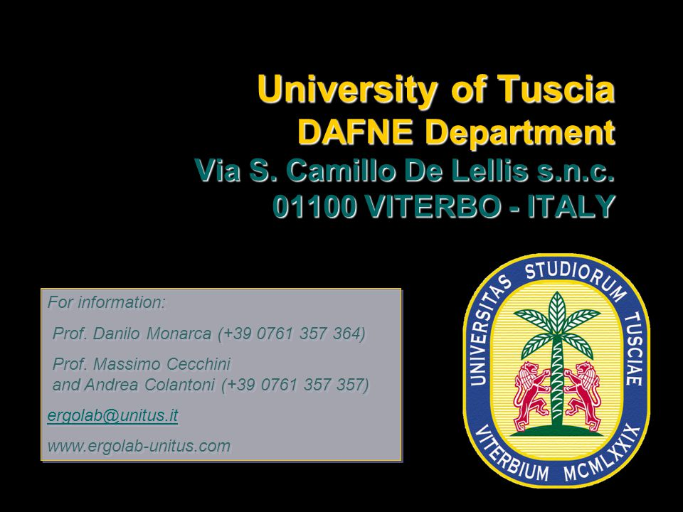 University of Tuscia DAFNE Department Via S. Camillo De Lellis s.n.c.