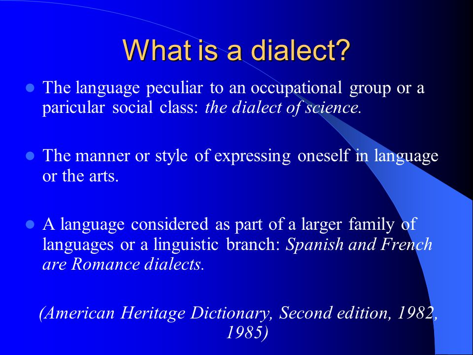 What is a dialect.