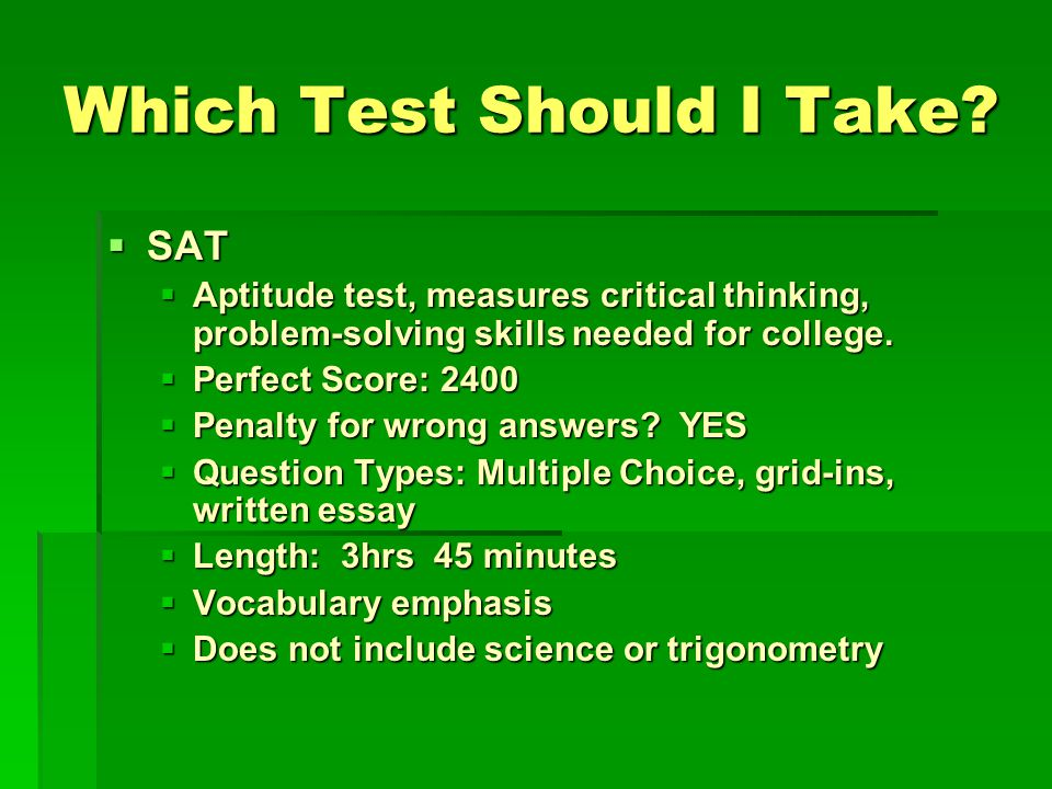 Which Test Should I Take.