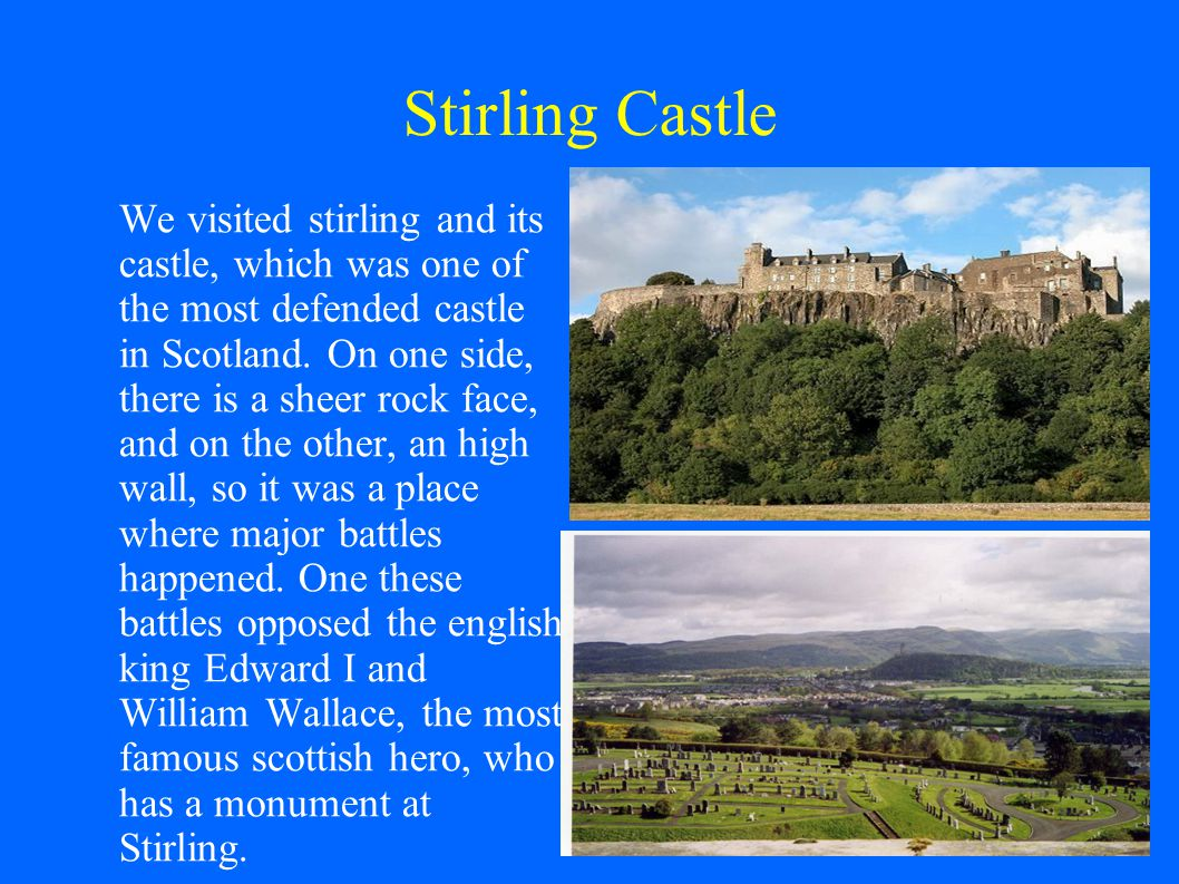 Friday Stirling Castle The walk