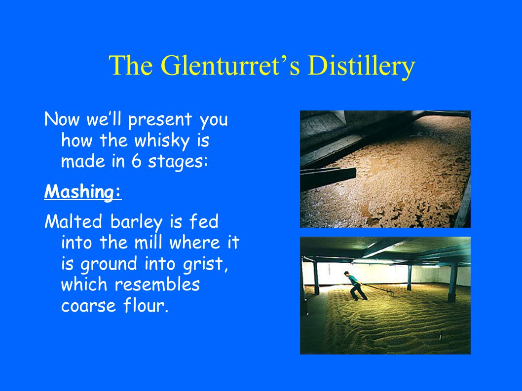 The Glenturret Distellery The story of Glenturret Distillery began in 1775 and this is the Scotlands oldest distillery of pure malt.
