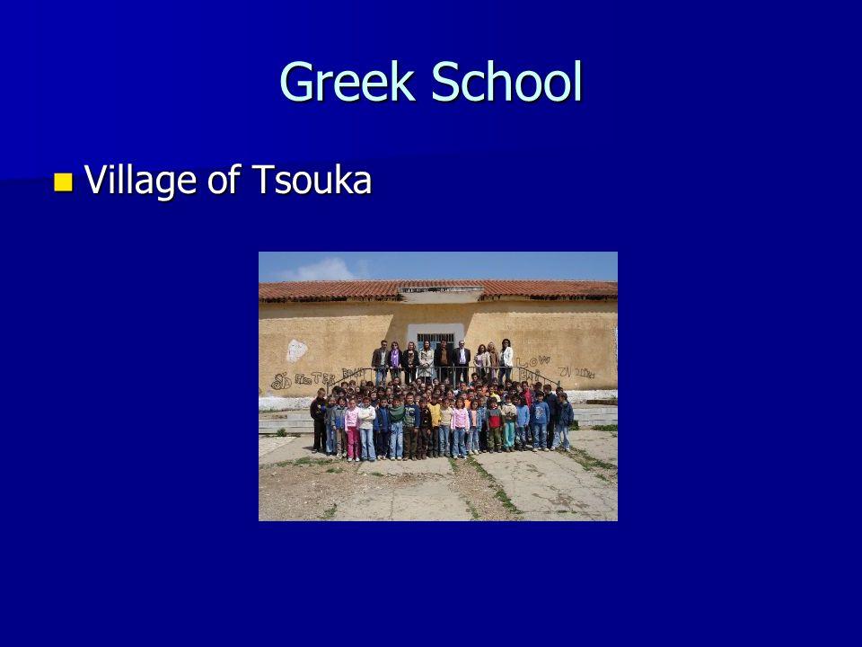 Greek School Village of Tsouka Village of Tsouka