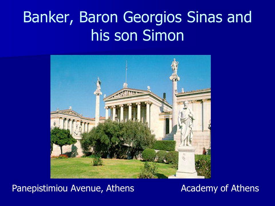 Banker, Baron Georgios Sinas and his son Simon Panepistimiou Avenue, AthensAcademy of Athens