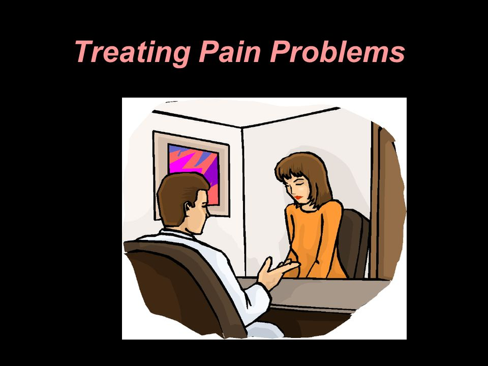 Treating Pain Problems