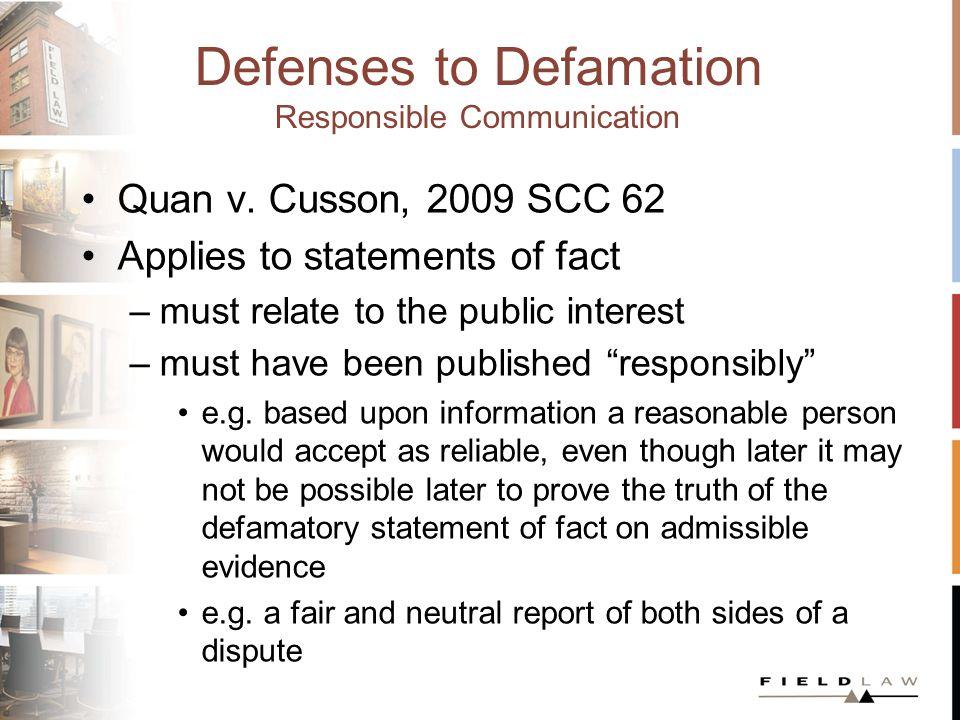 Defenses to Defamation Responsible Communication Quan v.